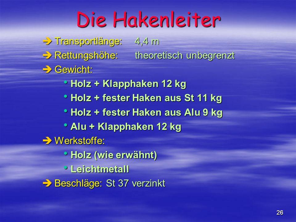 Die Hakenleiter Transportlänge: 4,4 m