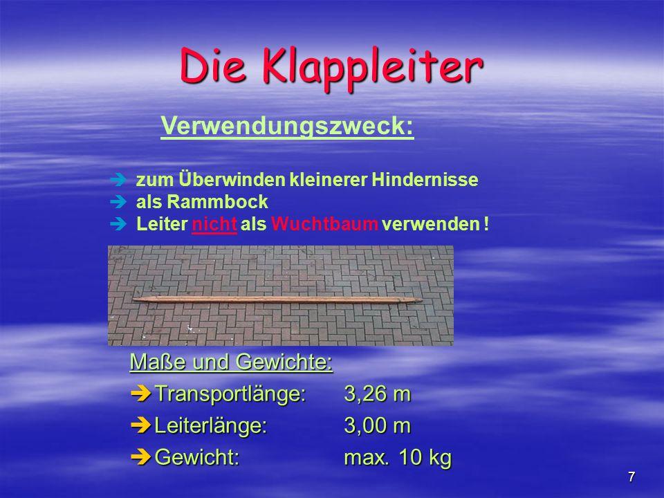Die Klappleiter Verwendungszweck: Maße und Gewichte: