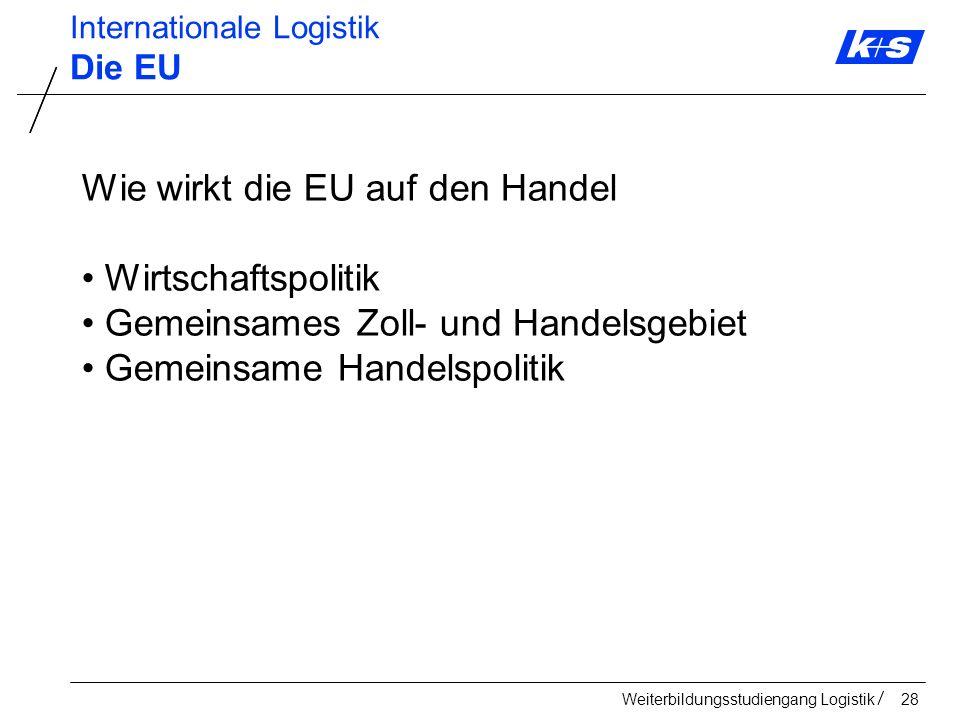 Wie wirkt die EU auf den Handel Wirtschaftspolitik