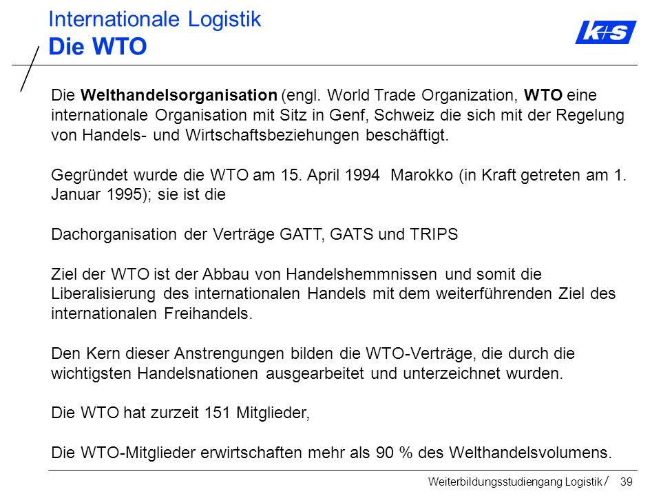 Die WTO Internationale Logistik