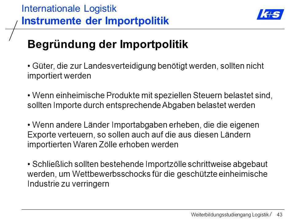 Begründung der Importpolitik