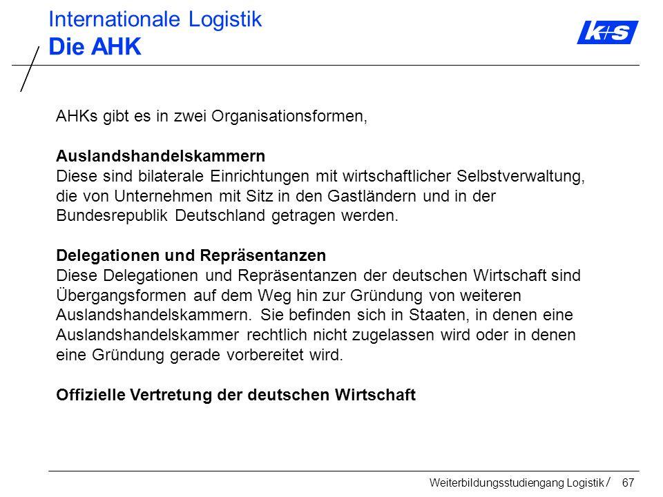 Die AHK Internationale Logistik