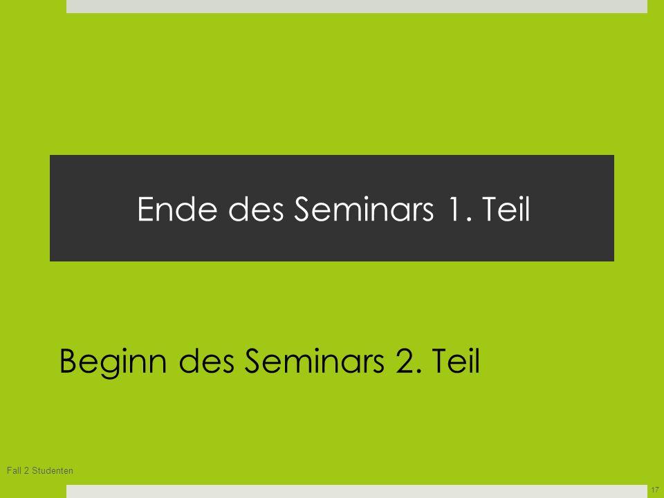 Beginn des Seminars 2. Teil