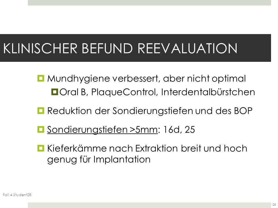 KLINISCHER BEFUND REEVALUATION