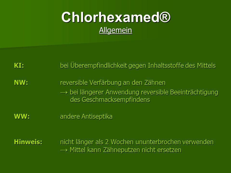 Chlorhexamed® Allgemein