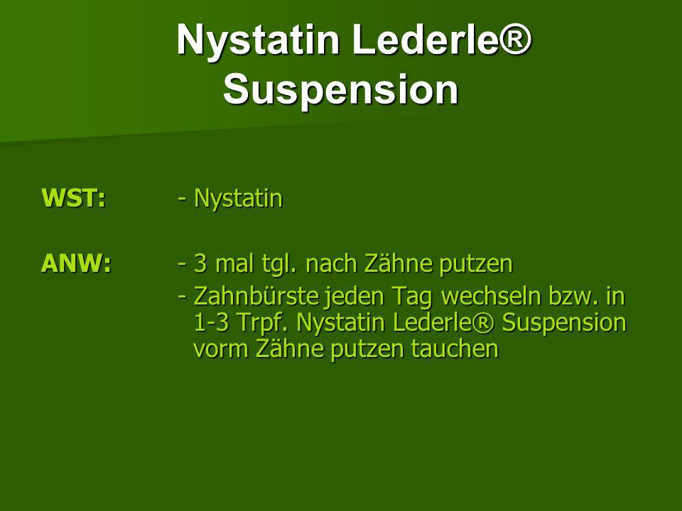 Nystatin Lederle® Suspension