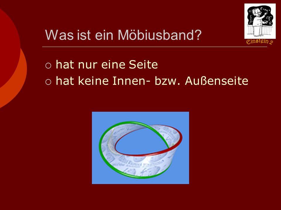 Was ist ein Möbiusband hat nur eine Seite