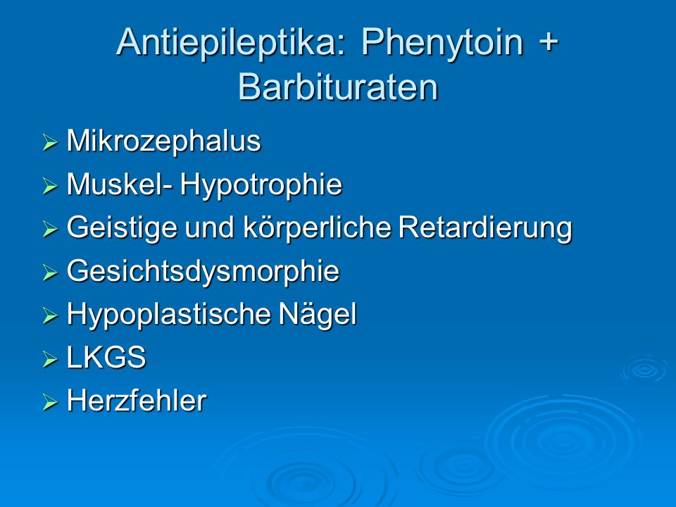 Antiepileptika: Phenytoin + Barbituraten