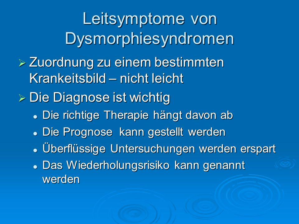 Leitsymptome von Dysmorphiesyndromen
