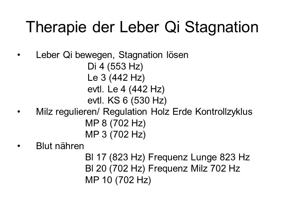 Therapie der Leber Qi Stagnation