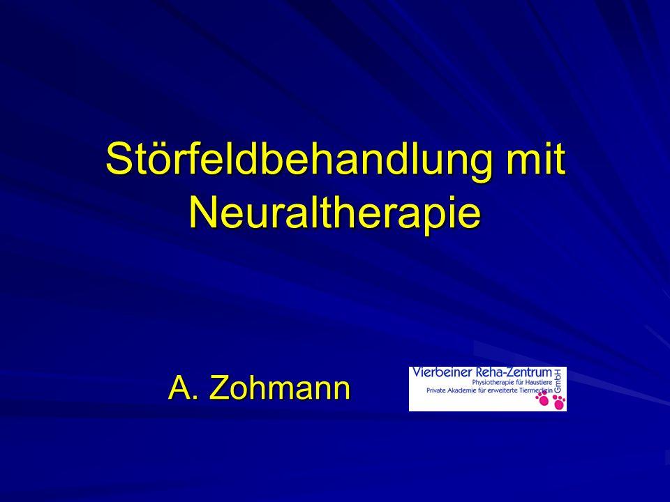 Störfeldbehandlung mit Neuraltherapie