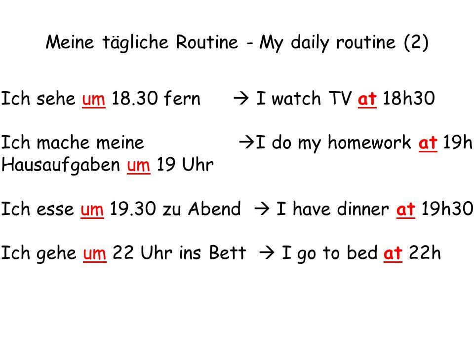 Meine tägliche Routine - My daily routine (2)