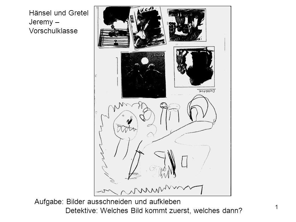 Hänsel und Gretel Jeremy – Vorschulklasse. Aufgabe: Bilder ausschneiden und aufkleben.