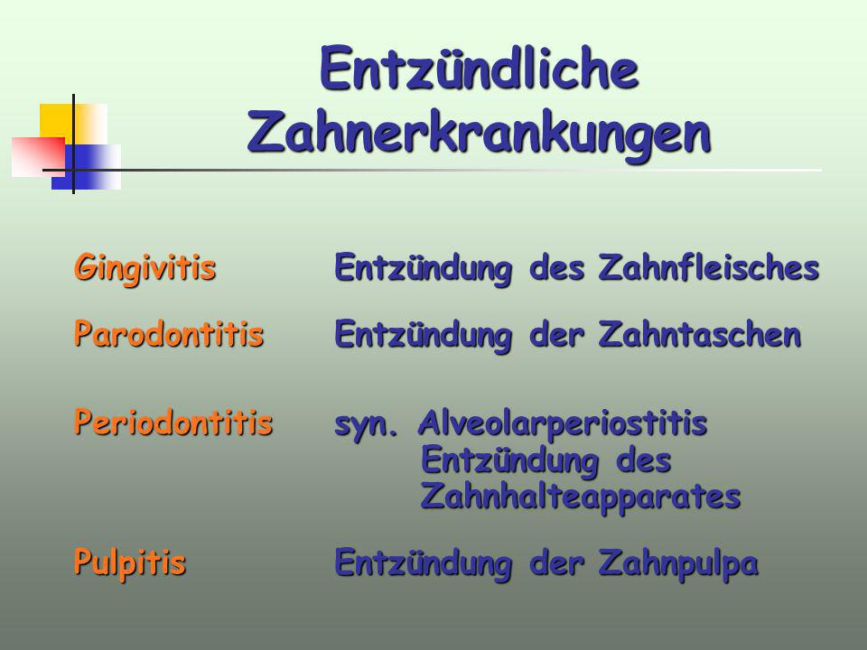 Entzündliche Zahnerkrankungen