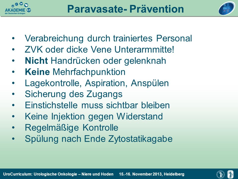 Paravasate- Prävention