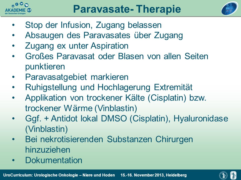 Paravasate- Therapie Stop der Infusion, Zugang belassen