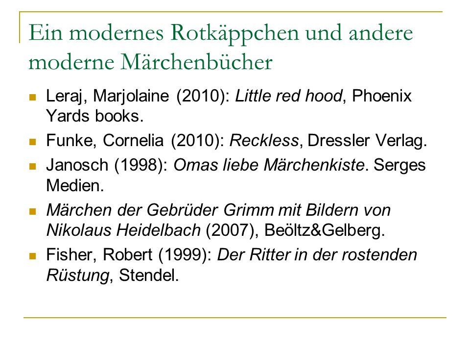 Ein modernes Rotkäppchen und andere moderne Märchenbücher