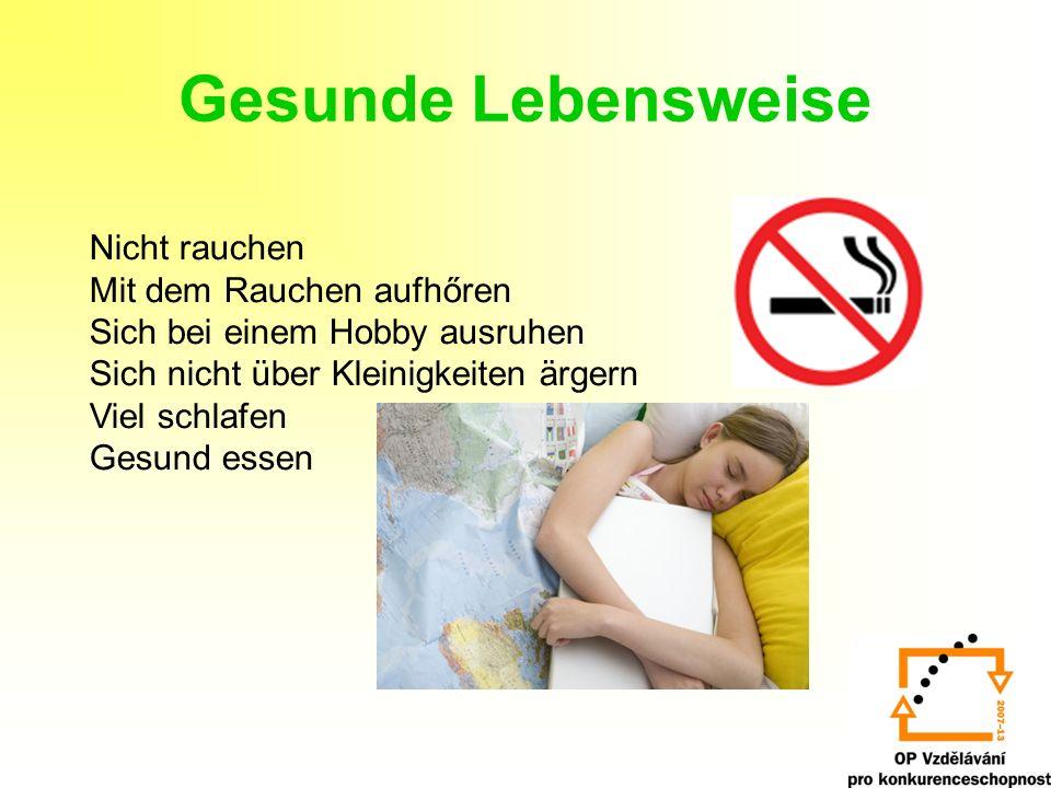 Gesunde Lebensweise Nicht rauchen Mit dem Rauchen aufhőren