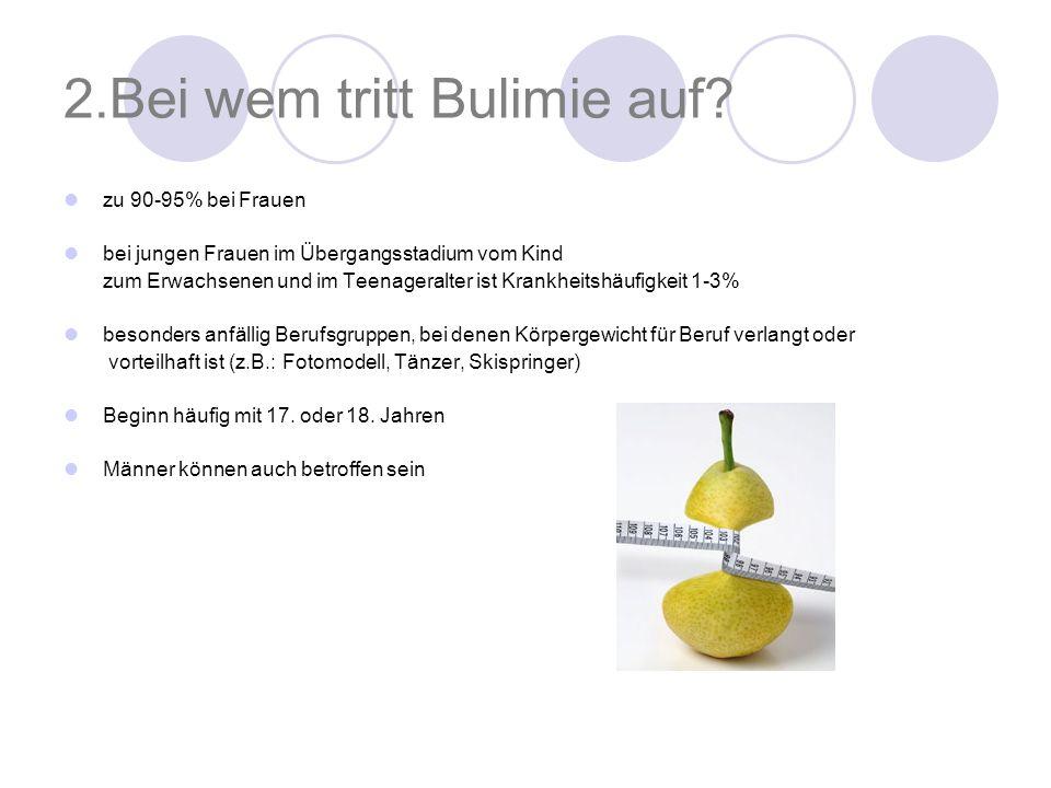 2.Bei wem tritt Bulimie auf