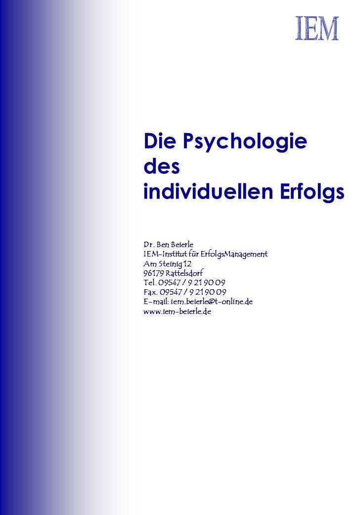 Die Psychologie des individuellen Erfolgs