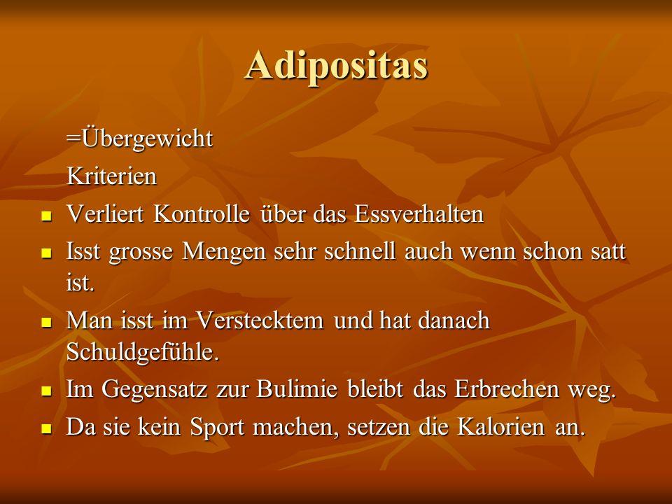 Adipositas =Übergewicht Kriterien