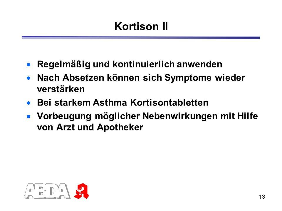 Kortison II Regelmäßig und kontinuierlich anwenden
