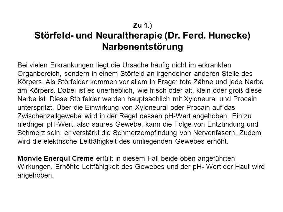 Störfeld- und Neuraltherapie (Dr. Ferd. Hunecke) Narbenentstörung