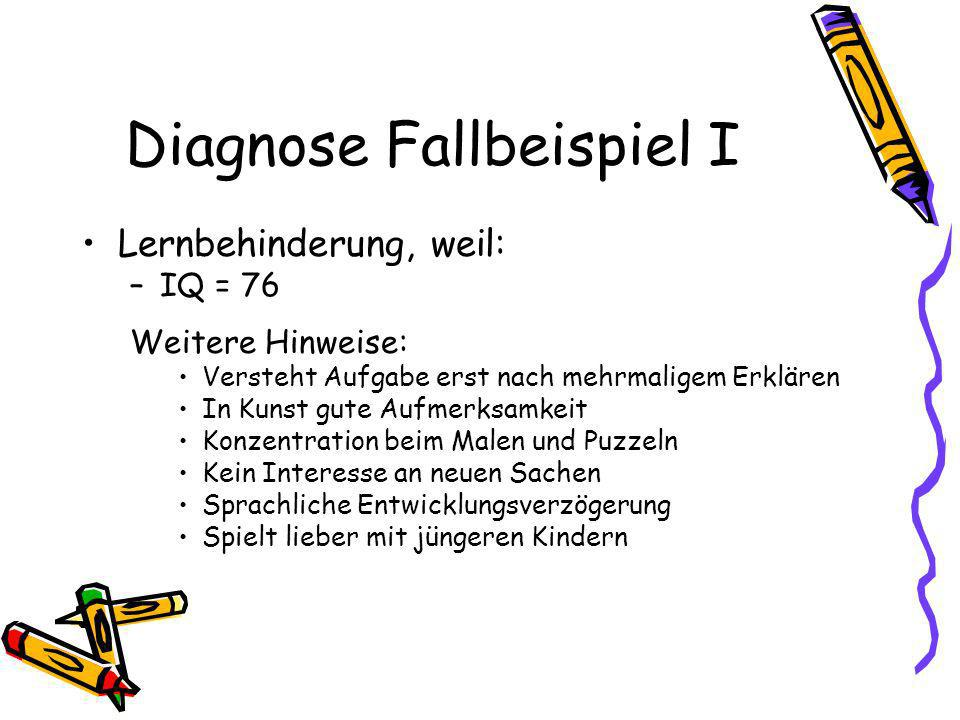 Diagnose Fallbeispiel I