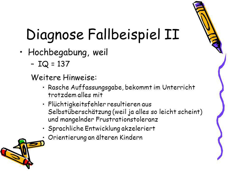 Diagnose Fallbeispiel II