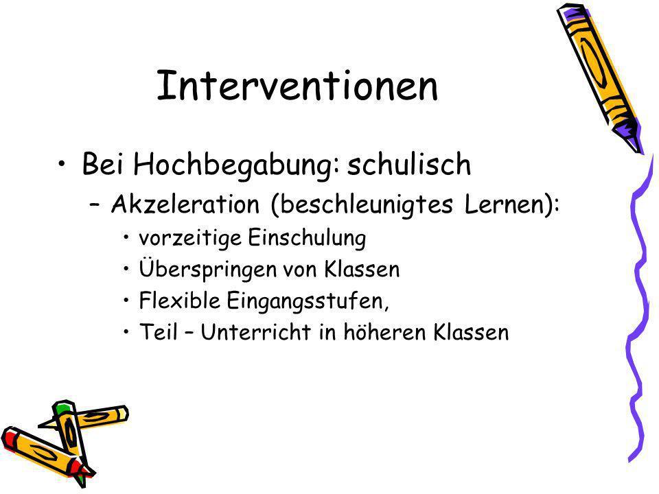 Interventionen Bei Hochbegabung: schulisch