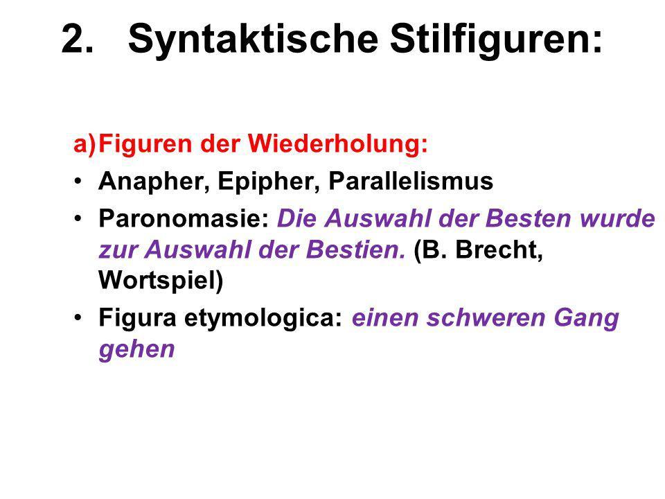 2. Syntaktische Stilfiguren: