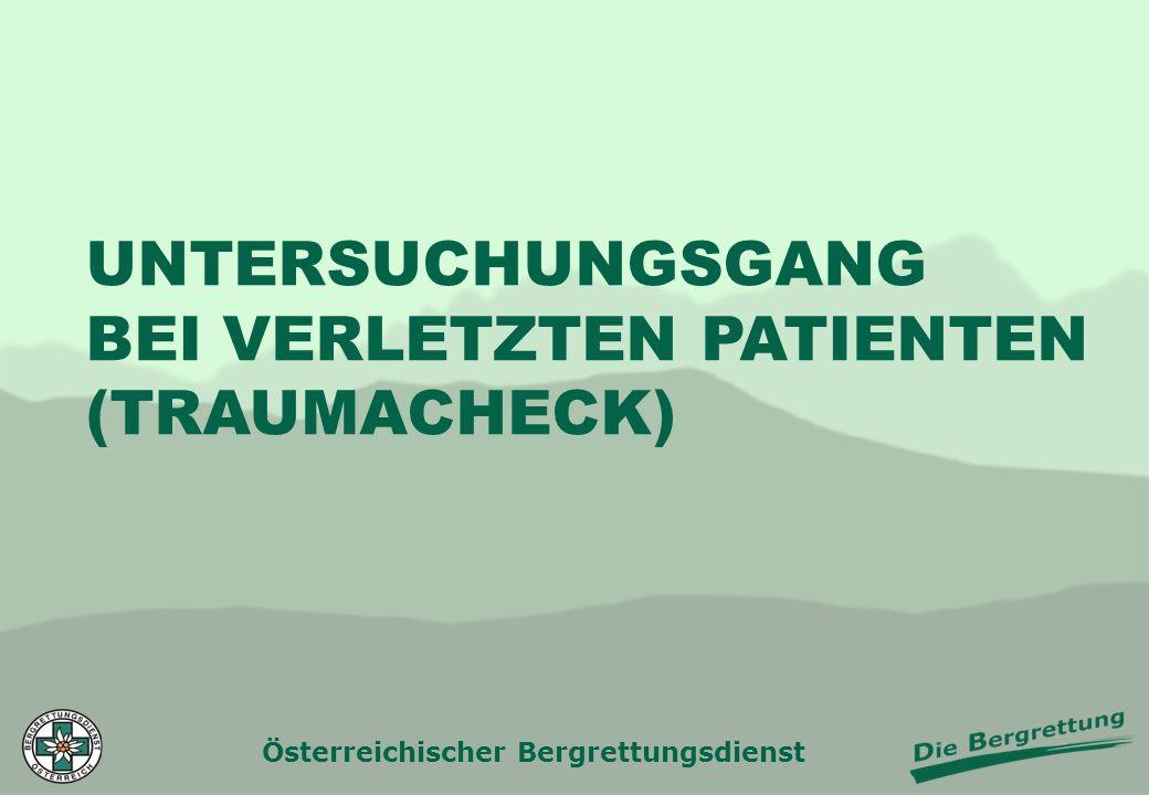 UNTERSUCHUNGSGANG BEI VERLETZTEN PATIENTEN (TRAUMACHECK)