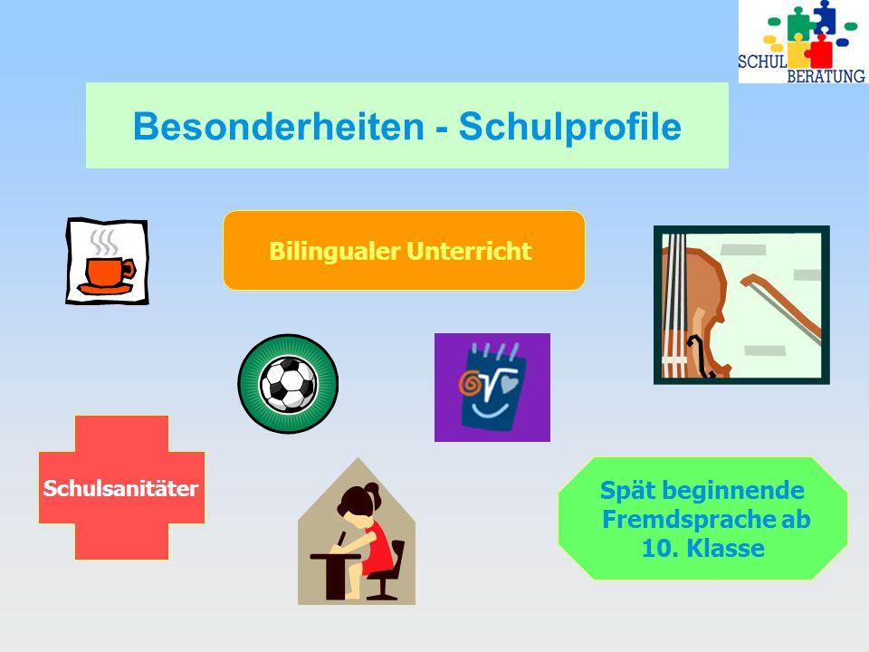 Besonderheiten - Schulprofile