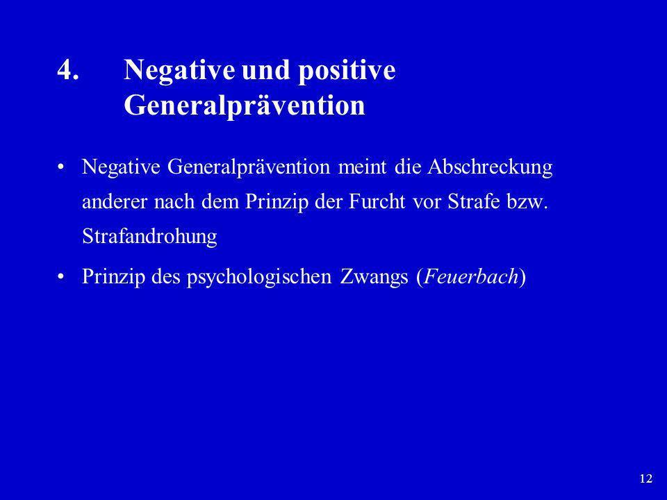 4. Negative und positive Generalprävention