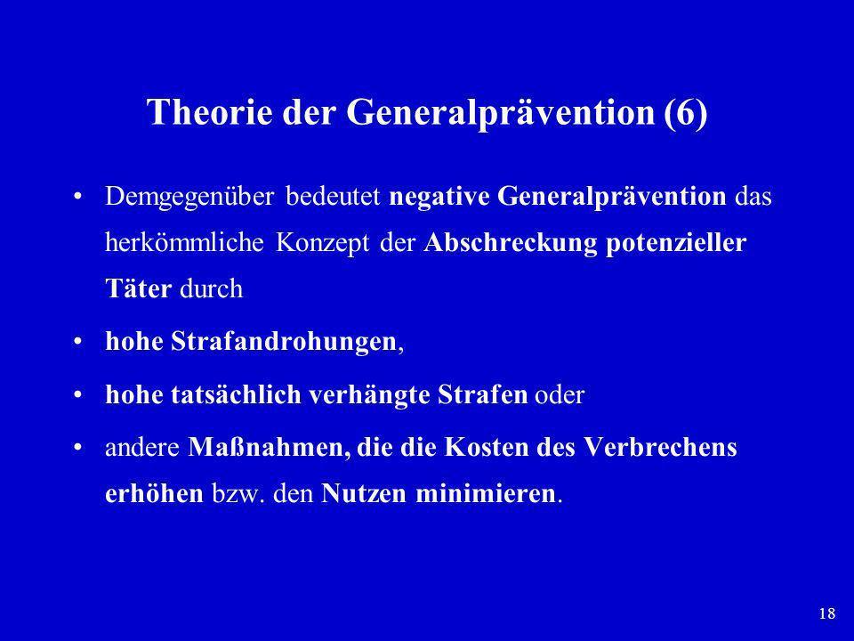 Theorie der Generalprävention (6)