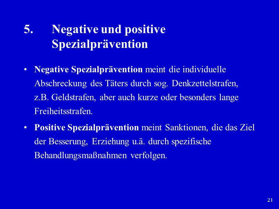 5. Negative und positive Spezialprävention