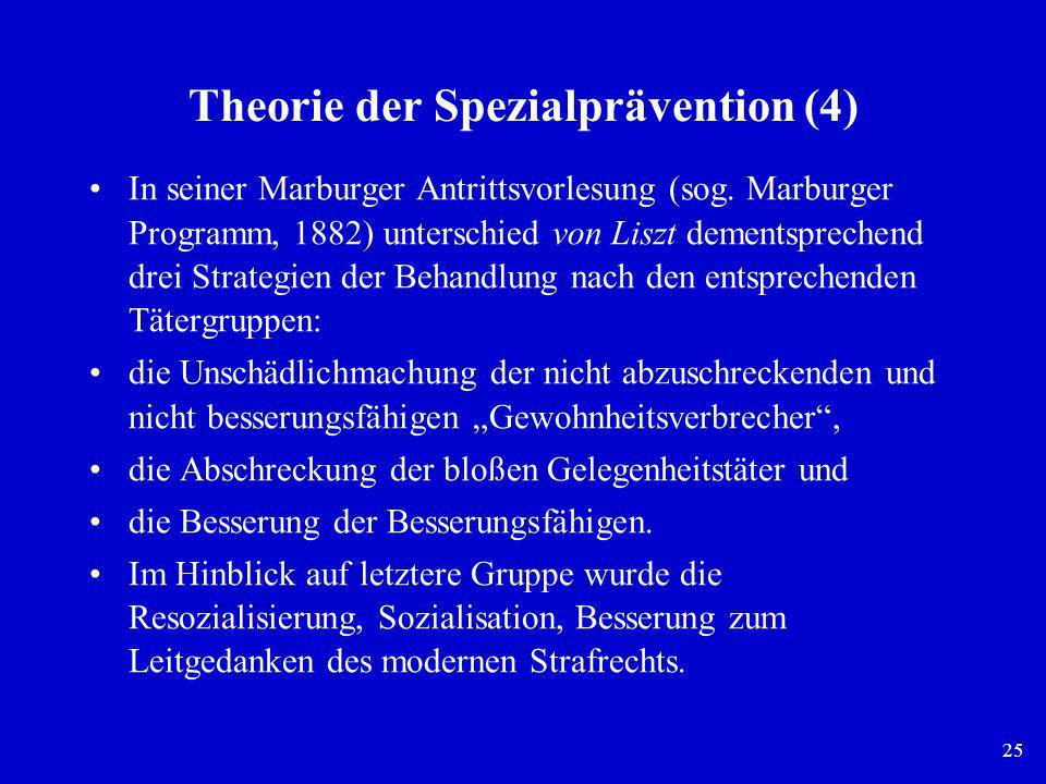 Theorie der Spezialprävention (4)