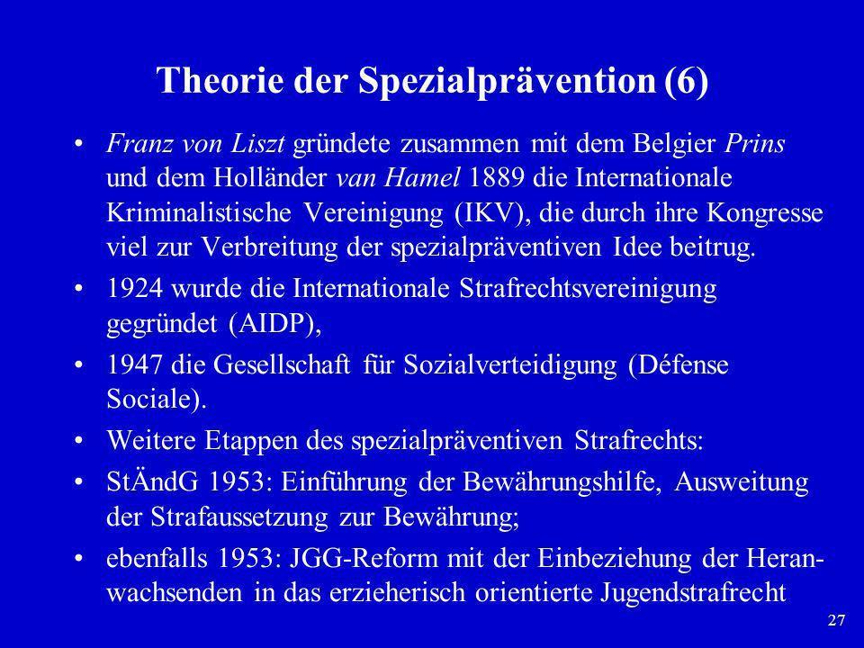 Theorie der Spezialprävention (6)