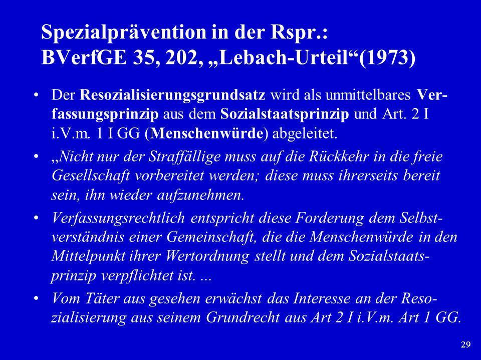 """Spezialprävention in der Rspr.: BVerfGE 35, 202, """"Lebach-Urteil (1973)"""