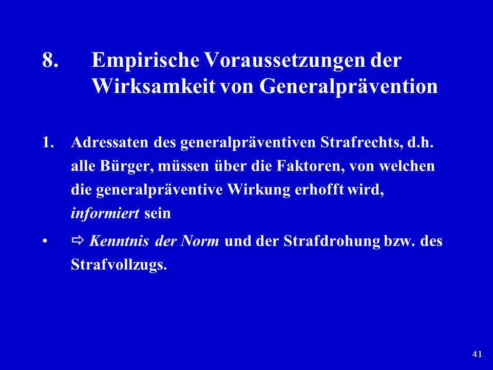 8. Empirische Voraussetzungen der Wirksamkeit von Generalprävention