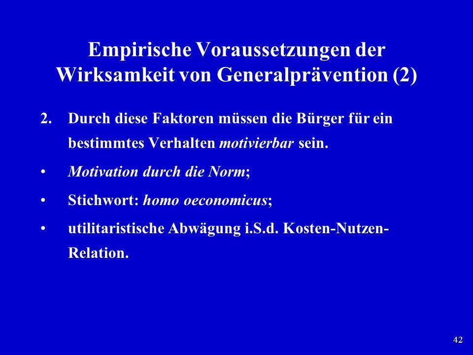 Empirische Voraussetzungen der Wirksamkeit von Generalprävention (2)
