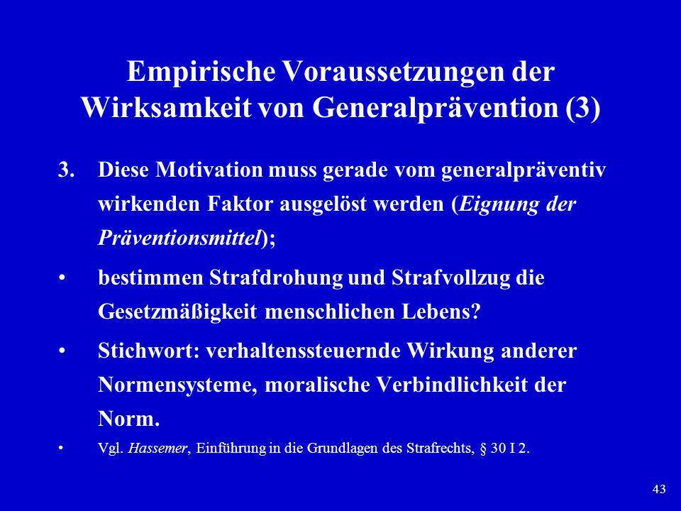 Empirische Voraussetzungen der Wirksamkeit von Generalprävention (3)