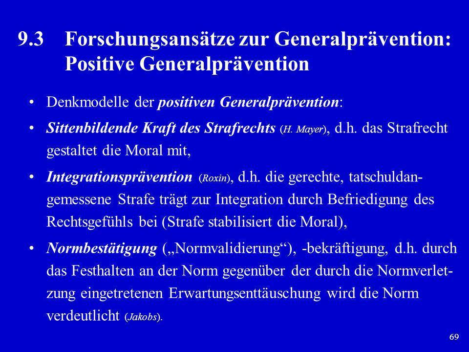 9. 3. Forschungsansätze zur Generalprävention: