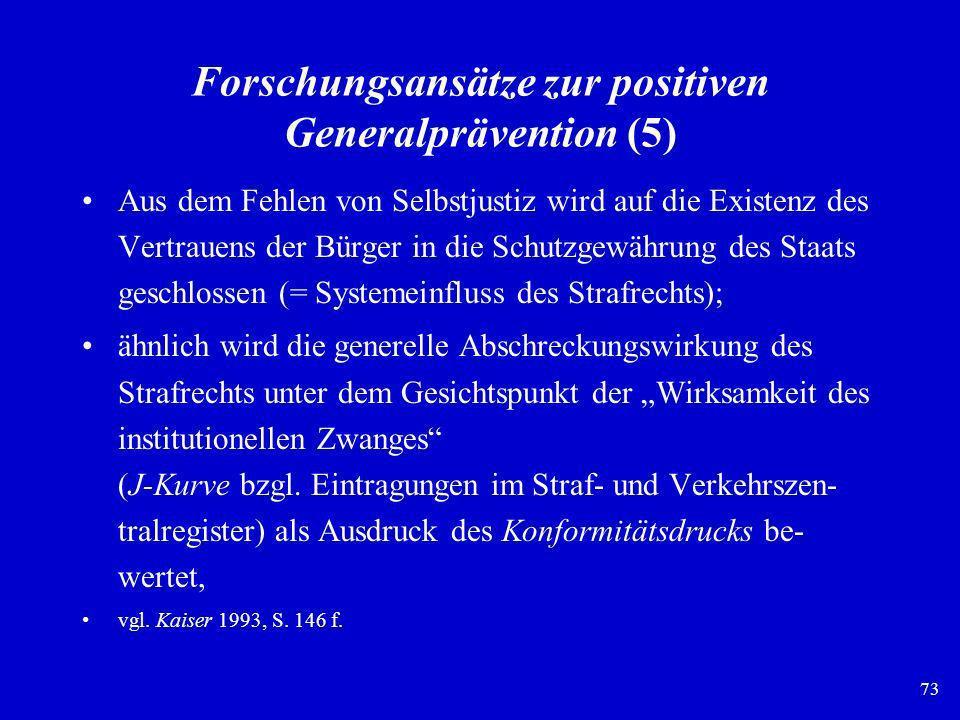 Forschungsansätze zur positiven Generalprävention (5)