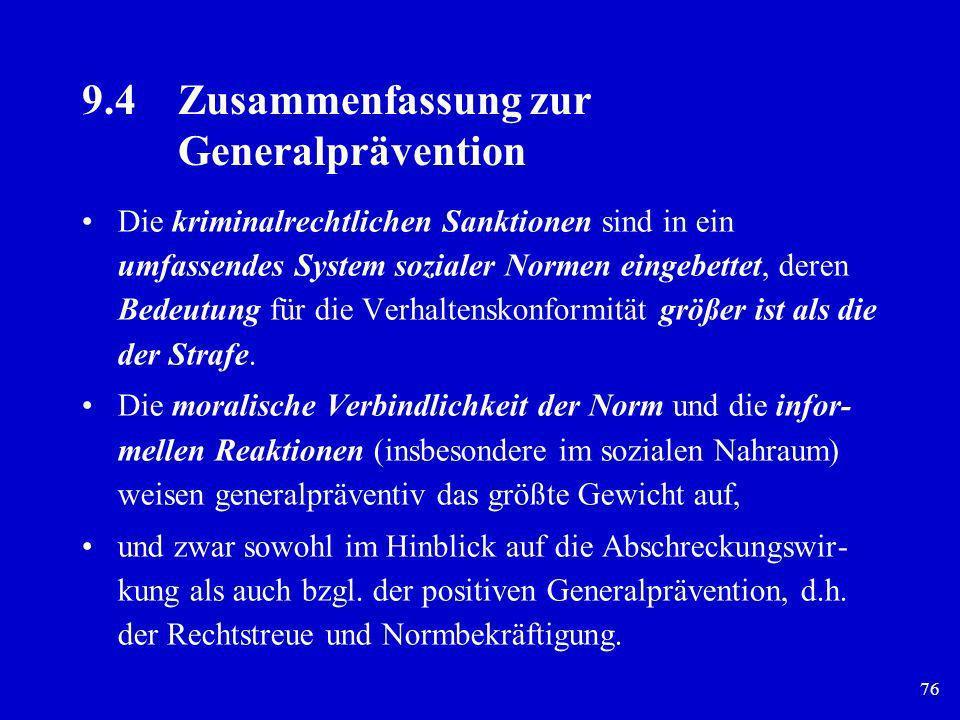 9.4 Zusammenfassung zur Generalprävention