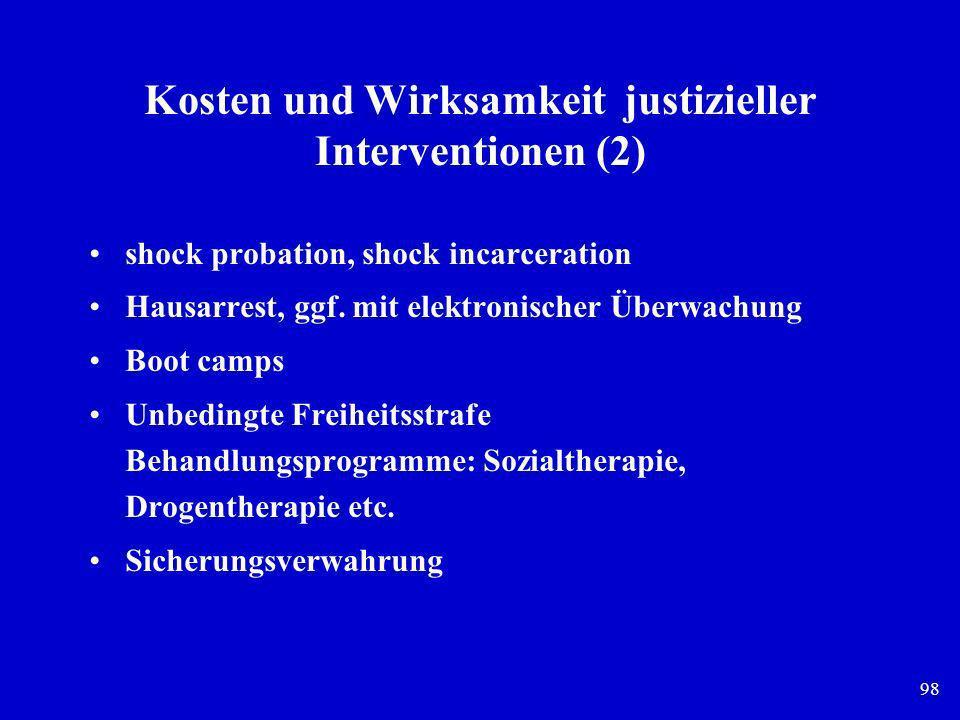 Kosten und Wirksamkeit justizieller Interventionen (2)