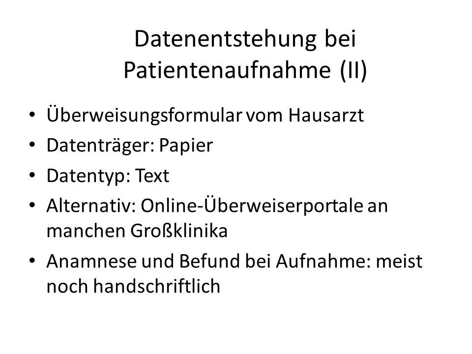 Datenentstehung bei Patientenaufnahme (II)
