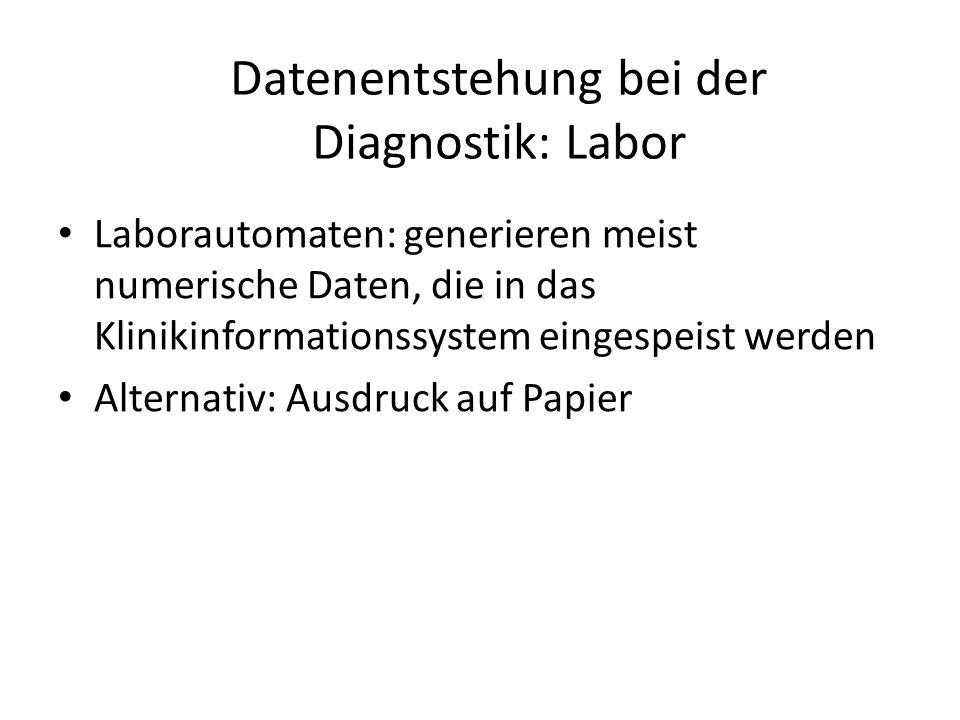 Datenentstehung bei der Diagnostik: Labor