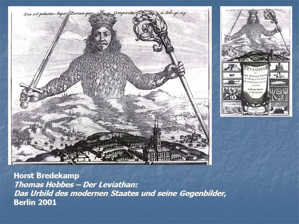 Horst Bredekamp Thomas Hobbes – Der Leviathan: Das Urbild des modernen Staates und seine Gegenbilder,