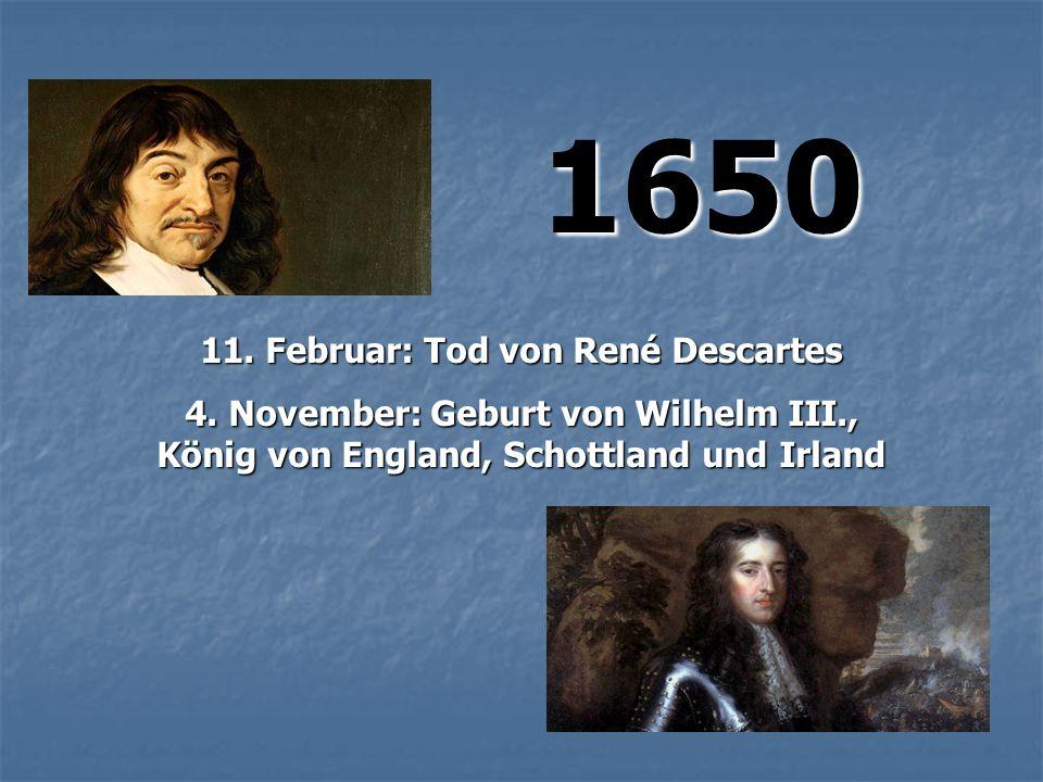 1650 11. Februar: Tod von René Descartes